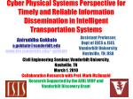 Cyber Physical Systems Perspective for Timely and Reliable Information Dissemination in Intelligent Transportation Syste