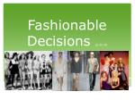 Fashionable Decisions pp 25-26