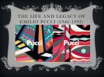 The Life and Legacy of Emilio Pucci (1940-1992)