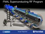 FNAL Superconducting RF Program