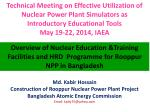 Overview of Nuclear Education &Training Facilities and HRD Programme for Rooppur NPP in Bangladesh