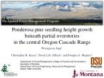 Ponderosa pine seedling height growth beneath partial overstories in the central Oregon C