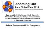 Zooming Out for a Global View 2013 Global Issues Conference for High School Students