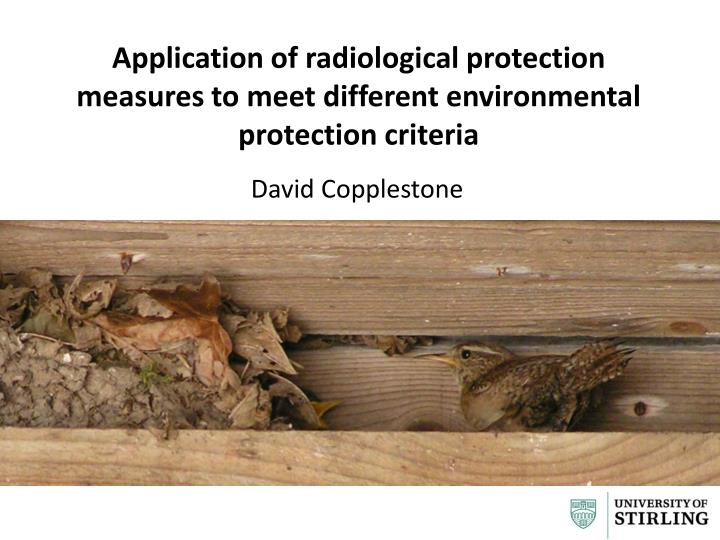 application of radiological protection measures to meet different environmental protection criteria n.