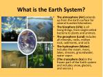 What is the Earth System?