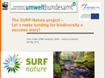 The SURF-Nature project – Let´s make funding for biodiversity a success story!