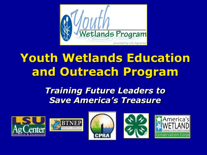youth wetlands education and outreach program n.