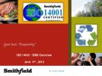 ISO 14001 / EMS Overview June  4 th  , 2012
