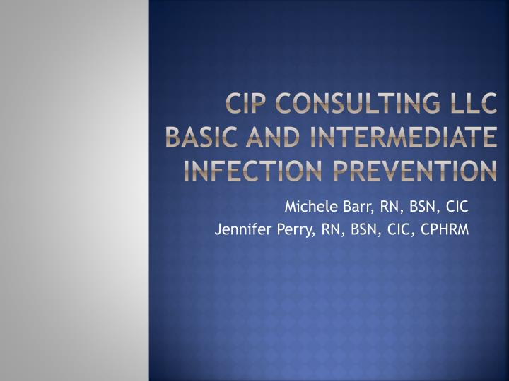 cip consulting llc basic and intermediate infection prevention n.