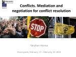 Conflicts. Mediation and negotiation for conflict resolution