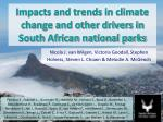 Impacts and trends in climate change and other drivers in South African national parks