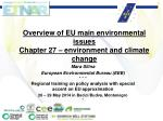 Mara Silina European Environmental Bureau (EEB)  * * * Regional training on policy analysis with special accent on EU ap