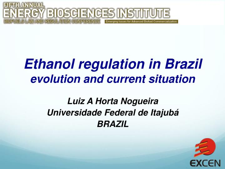 ethanol regulation in brazil evolution and current situation n.