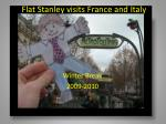 Flat Stanley visits France and Italy
