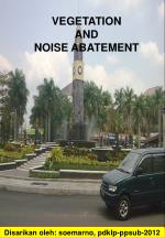 VEGETATION  AND  NOISE ABATEMENT