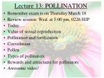 Lecture 13: POLLINATION