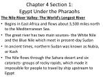Chapter 4 Section 1:  Egypt Under the Pharaohs