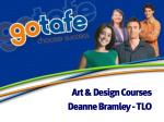 Art & Design Courses  Deanne Bramley - TLO
