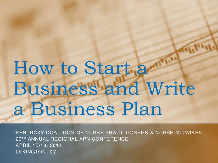 how to start a business and write a business plan n.