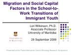 Migration and Social Capital Factors in the School-to-Work Transitions of Immigrant Youth