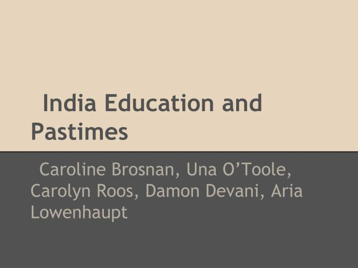 india education and pastimes n.