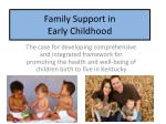 Family Support in Early Childhood