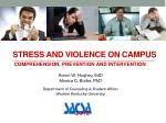 Stress AND violence on campus