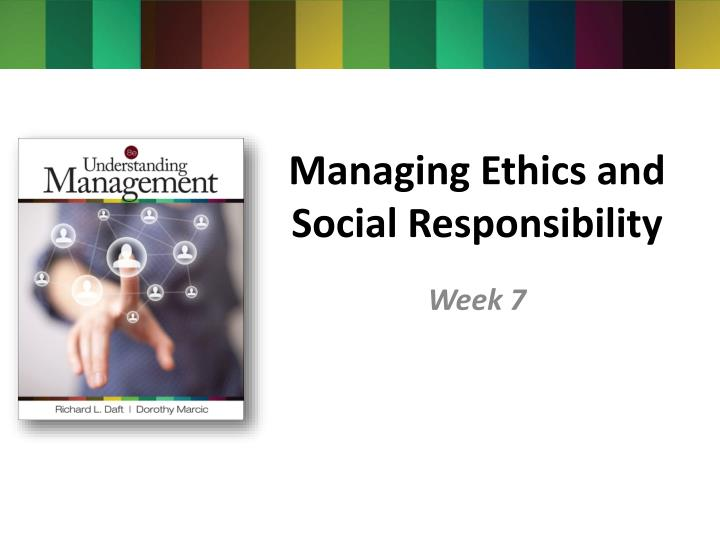managing ethics and social responsibility n.