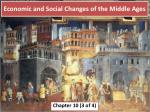 Economic and Social Changes of the Middle Ages