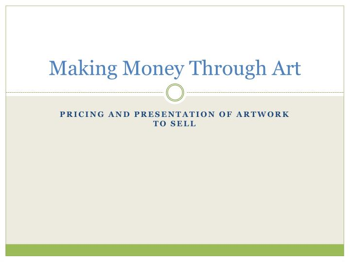 making money through art n.