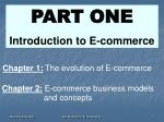 PART ONE Introduction to E-commerce