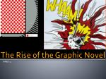 The Rise of the Graphic Novel