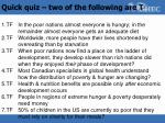 Quick quiz – two of the following are T