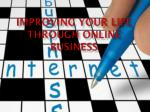 Improving your life through online business
