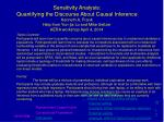 Sensitivity Analysis: Quantifying the Discourse About Causal Inference Kenneth A. Frank Help from Yun-jia Lo and Mik