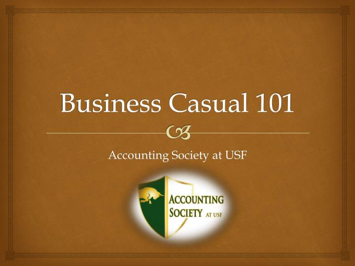 86193956075 PPT - Business Casual 101 PowerPoint Presentation - ID 1633474