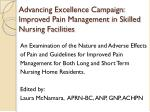 Advancing Excellence Campaign:  Improved Pain Management in Skilled Nursing Facilities