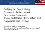 Bridging the Gap: Utilizing Community Partnerships in Developing Community  Threat and Hazard Identification and Risk As
