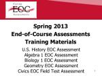 Spring 2013 End-of-Course Assessments Training Materials