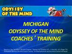 MICHIGAN ODYSSEY OF THE MIND COACHES ' TRAINING