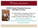 SPARK Career Placement Success with Web 2.0 Tools