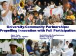 University-Community Partnerships: Propelling Innovation with Full Participation