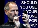 SHOULD YOU USE YOUR IPHONE FOR WORK?