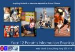 Year 12 Parents  Information Evening