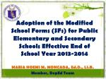 Adoption of the Modified School Forms (SFs) for Public Elementary and Secondary Schools Effective End of School Year 201