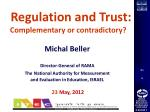 Regulation , Trust and Education