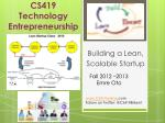 CS419 Technology Entrepreneurship