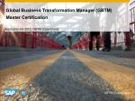Global Business Transformation Manager (GBTM) Master Certification