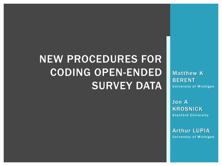 new procedures for coding open ended survey data n.