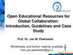 Open Educational Resources for Global Collaboration:  Introduction, Guidelines and Case Study